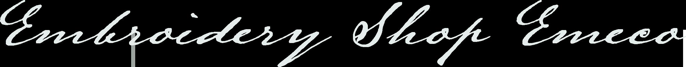 Embroidery Shop Emeco